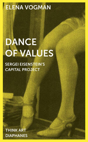 Elena Vogman: Dance of Values