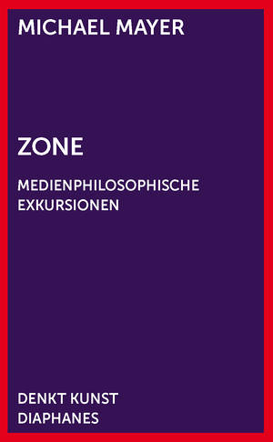 Michael Mayer: Zone